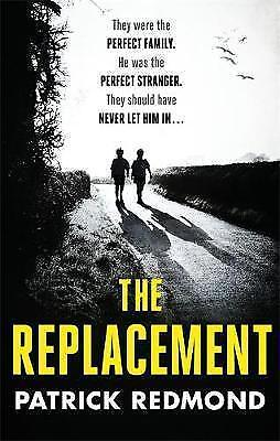 1 of 1 - The Replacement, Redmond, Patrick, Very Good Book
