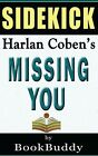 Missing You by Harlan Coben Sidekick 9781497562547 Paperback