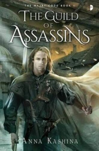 1 of 1 - Anna Kashina, The Guild of Assassins (Majat Code), Very Good Book