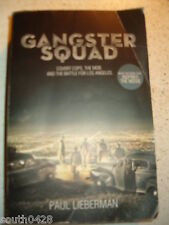 Gangster Squad : Covert Cops, the Mob, and the Battle for Los Angeles by Paul...
