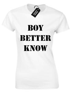 BOY BETTER KNOW LADIES T SHIRT GRIME MUSIC DESIGN SKEPTA HIP HOP JME STORMZY TOP