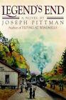 Legend's End 9780595391738 by Joseph Pittman Book