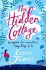 The Hidden Cottage von Erica James (2013, Taschenbuch)