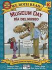 Museum Day/Dia del Museo: Spanish/English Bilingual Edition by Sindy McKay (Paperback / softback, 2015)