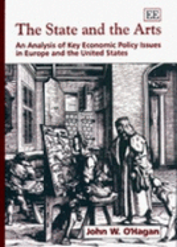 The State and the Arts: An Analysis of Key Economic Policy Issues in Europe and