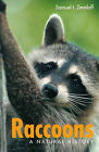 Raccoons: A Natural History by Samuel I. Zeveloff (Paperback, 2002)