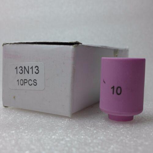 13N13 #10 Tig Nozzle Alumina Ceramic Cup TIG Welding Torch SR WP 9 20 25 10PK