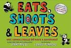 Eats, Shoots & Leaves  : Why, Commas Really Do Make a Difference! by Lynne Truss (Hardback)
