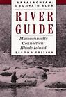 River Guide: AMC River Guide : Massachusetts - Connecticut - Rhode Island (1990, Paperback)
