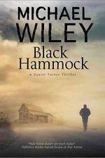 Black Hammock: A Noir Thriller Series Set in Jacksonville, Florida by Michael...