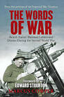 The Words of War: British Forces' Personal Letters and Diaries During the Second World War by Marcus Cowper (Hardback, 2009)