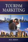 Tourism Marketing by M. A. Khan (Hardback, 2006)