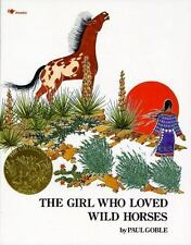 The Girl Who Loved Wild Horses by Paul Goble (1993, Paperback, Reprint)