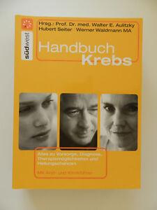 Handbuch-Krebs-Aulitzky-Seiter-Waldmann-Vorsorge-Diagnose-Therapiemoeglichkeiten