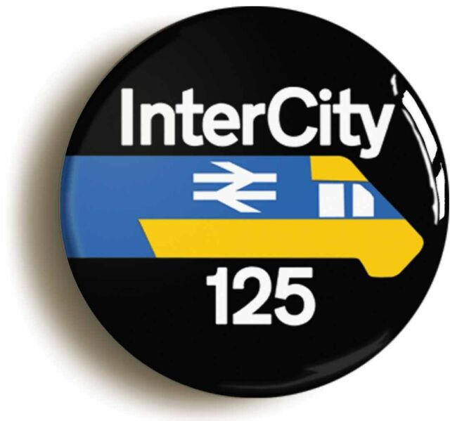 BRITISH RAIL INTER CITY 125 RAILWAYS BADGE BUTTON PIN (1inch/25mm diameter)