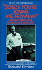 Surely You're Joking, Mr. Feynman: Adventures of a Curious Character by Richard P Feynman (CD-Audio, 1997)