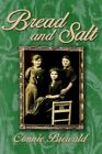 Bread and Salt 9780595673612 by Connie Biewald Hardcover