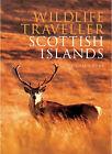 Wildlife Traveller: Scottish Islands by Richard Row (Paperback, 2006)