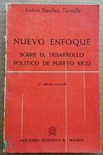 Nuevo enfoque sobre el desarrollo politico de Puerto Rico 1972 Andres Sanchez