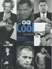 GQ  Cool by Jo Levin (Hardback, 2000)