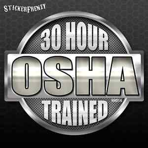 4469c5d7ec587 OSHA 30 Hour Hard Hat Sticker PACK  HH014 Safety Vinyl Decal Tool ...