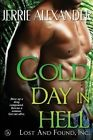 Cold Day in Hell by Jerrie Alexander (Paperback / softback, 2013)