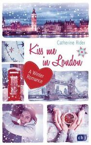 Kiss-me-in-London-von-Catherine-Rider-Franka-Reinhart-Portofrei