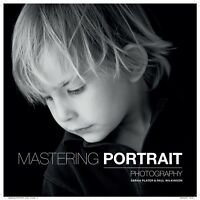Mastering Portrait Photography (Paperback), Plater, Sarah, Wilkin. 9781781450857