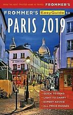 EasyGuide: Frommer's EasyGuide to Paris 2019 by Anna E. Brooke (2018, Paperback)