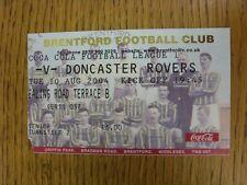 10/08/2004 Ticket: Brentford v Doncaster Rovers (corner trimmed). Unless stated