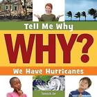 We Have Hurricanes by Tamra B Orr (Paperback, 2015)