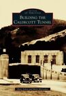 Building the Caldecott Tunnel by Mary McCosker, Mary Solon (Paperback / softback, 2014)