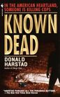 Known Dead by Donald Harstad (Paperback, 2000)