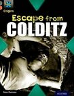 Project X Origins: Grey Book Band, Oxford Level 13: Great Escapes: Escape from Colditz by Jane Penrose (Paperback, 2014)
