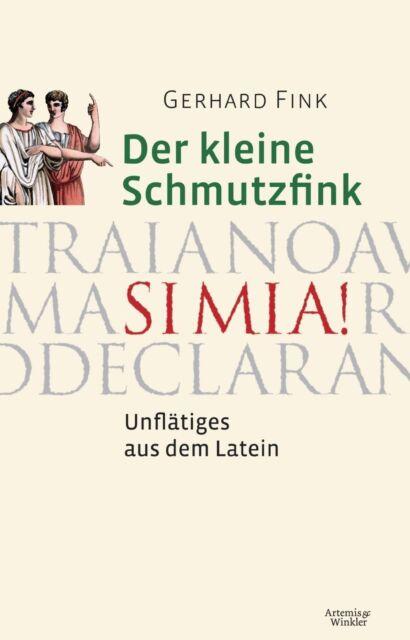Der kleine Schmutzfink von Gerhard Fink (2012, Gebundene Ausgabe)