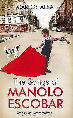 The Songs of Manolo Escobar, Carlos Alba, Very Good Book
