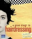 a Head Start to Hairdressing by David Bendell Book With Other Items