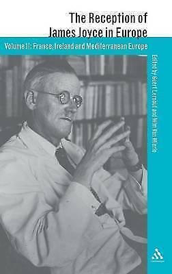 The Reception of James Joyce in Europe: Volume 1 & 2