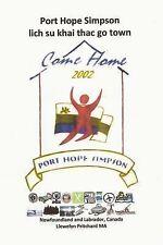 Port Hope Simpson Mysteries: Port Hope Simpson Lich Su Khai Thac Go Town :...