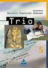 Trio 5. Geschichte, Sozialkunde, Erdkunde. Hauptschule. Bayern von Walther Grosser, Thomas Bauer und Evelyn Kuchler (2004, Gebundene Ausgabe)