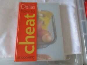 Delia-039-s-How-to-Cheat-at-Cooking-by-Delia-Smith-Hardback-2008