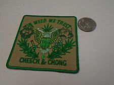 Cheech And Chong In Weed We Trust Embroidered Patch C010P