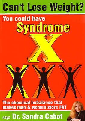 Can't Lose Weight?: You Could Have Syndrome X by Sandra Cabot (Paperback, 2001)