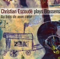 Christian Escoude - Joue Brassens: Au Bois De Mon Coeur [new Cd] on Sale