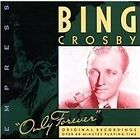Bing Crosby - Only Forever [Empress] (1999)