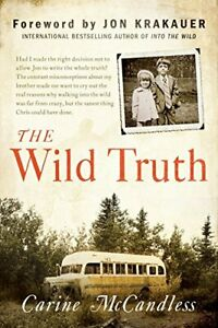 WILD TRUTH: UNTOLD STORY OF SIBLING SURVIVAL By Carine Mccandless **BRAND NEW**