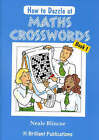How to Dazzle at Maths Crosswords Book 1 by Neale Blincoe (Paperback, 2003)