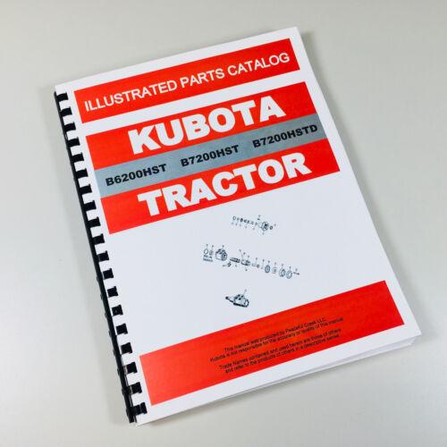KUBOTA B6200HST B7200HST B7200HSTE B7200HSTD TRACTOR PARTS MANUAL CATALOG