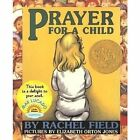 Prayer for a Child by Rachel Field (Other book format, 2005)