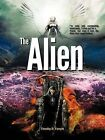 The Alien by Timothy D. Forsyth (Paperback, 2011)